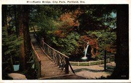 RUSTIC BRIDGE ITY PARK PORTLAND ORE - Portland