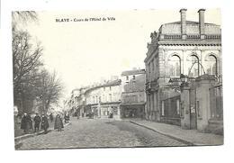 33  BLAYE  Cours De L'Hotel De Ville - Blaye