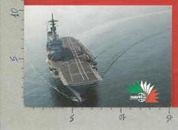 CARTOLINA NV ITALIA - FORZE ARMATE A ITALIA 85 - Incrociatore Porta Aerei Giuseppe Garibaldi - 10 X 15 - Guerra