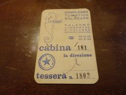 TESSERA INGRESSO CABINA COMPLESSO TURISTICO LA MARSA LOCALITA' ADDAURA PALERMO- STAGIONE BALNEARE  1973 - Biglietti D'ingresso