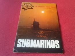 SPAIN ANTIGUO ALBUM DE 31 CROMOS CROMO OLD COLLECTIBLE CARD CARDS SUBMARINO SUBMARINE SOUS-MARIN SUBMARINES 1980 VER FOT - Documentos Antiguos