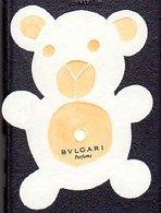 CARTE PARFUMEE OURSON BULGARI - D'AVANT 1998. PEU COMMUNE. EXCELLENT ETAT - Perfume Cards
