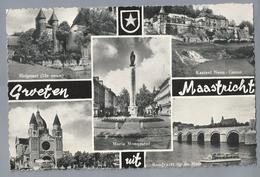 NL.- GROETEN UIT MAASTRICHT. Helpoort. Kasteel Neen - Canne. Maria Monument. Rondvaart Op De Maas. - Gruss Aus.../ Gruesse Aus...
