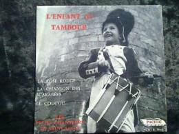 Les Petits Chanteurs De Saint-Louis: L'enfant Au Tambour/ 45t Pacific 91.381 - Vinyl Records