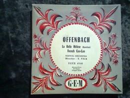 Offenbach: La Belle Hélène-French Can-Can/ Direction: Falk/ 45t GEM Egex 4540 - Classical