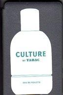 CARTE PARFUMEE CULTURE BY TABAC - D'AVANT 1998 - RECTO - PEU COMMUNE - EXCELLENT ETAT - - Perfume Cards