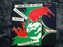 Tennesse W. Maine: New Orleans Hot Mood: Blue Room/ 45t GEM Egex 4567 - Classique