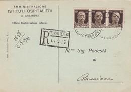 STORIA POSTALE R- CREMONA - AMMINISTRAZIONE DEGLI ISTITUTI OSPITALI DI CREMONA - VIAGGIATA DA CREMONA PER ANNICCO ( CR ) - 1900-44 Vittorio Emanuele III