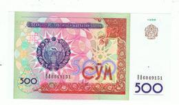 UZBEKISTAN»500 SO'M»1999»PICK-81»UNC - Ouzbékistan