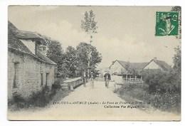 LOCHES Sur OURCE Pont Et MOULIN Aube Près ESSOYES Celles Verpillières Les Riceys Bar Sur Seine Vendeuvre Barse Troyes - Autres Communes