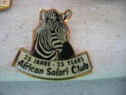 Pin's Des 25 Ans De L'African Safari Club. ZEBRE - Animaux