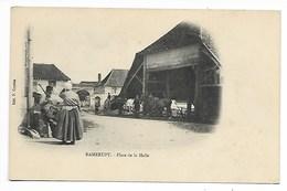 RAMERUPT La HALLE Edit. Courtin AUBE Près Arcis Sur Seine Piney Troyes Brienne Le Château Chavanges Dienville Champagne - Autres Communes