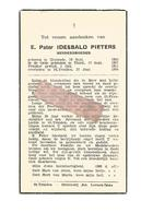 P 837. E.Pater IDESBALD PIETERS - Minderbroeder - °DIXMUDE 1884 / THIELT / +ST-TRUIDEN 1954 - Images Religieuses
