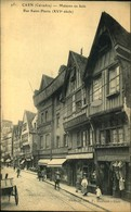 N° 1749 RRR  DID4  CAEN MAISONS EN BOIS RUE SAINT PIERRE - Caen