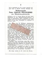 P 840. Pater CESLAS PELLEGRIMS - Minderbroeder - °O.L.Vrouw WAVER 1895 /TIELT/ + COPIAPO (CHILI) 1953 - Images Religieuses