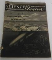 Sciences Et Avenir N°65 Juillet 1952 Mystère Des Menhirs De Carnac,Leonard De Vinci - Science