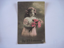 CPA   Vive  Ste Catherine Petite Fille Avec  Bouquet De Fleurs 1454  TBE - Saint-Catherine's Day