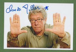 CLAUDE MILLER    AUTOGRAPHE / AUTOGRAMM  Glossy-photo 18/13 Cm - Autogramme & Autographen