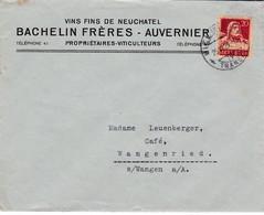 BACHELIN FRERES - AUVERNIER, VINS FINS DE NEUCHÂTEL 1929 Lettre Commerciale - Vins & Alcools