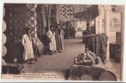 Exposition Coloniale,STRASBOURG 1924-Souks Nord Africains-Le Bazar Marocain-dép67-2scans - Strasbourg