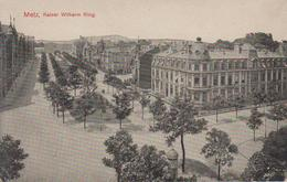 CPA Metz - Kaiser Wilheim Ring - Metz