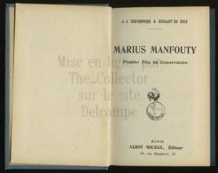 A Saisir - Livre - Marius Manfouty - J.-J. Schurmann Et Guillot De Saix - Albin Michel  - Voir Photos - Livres, BD, Revues