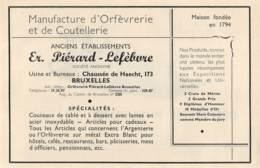 1947 - BRUXELLES - Chée De Haecht - Orfévrerie Et Coutellerie - Ets PIERARD-LEFEBVRE - Dim. 1/2 A4 - Publicités