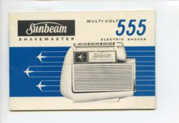 A Saisir - Notice Sunbeam Shavemaster - Multi Volt 555 - Electric Shaver - Peu Courant - Voir Photos - Factures & Documents Commerciaux