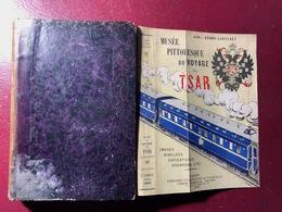 Musée Pittoresque Du Voyage Du Tsar - Livres, BD, Revues