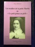 Les Escaliers De La Petite Martin Ou Le Petit Prince En Péril, Pierre Arnoux, Dominique Guéniot, 1997 - Books, Magazines, Comics