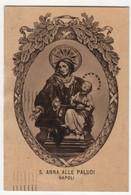 Santino Antico Cartolina Viaggiata Sant'Anna Alle Paludi Da Napoli - Religion & Esotericism
