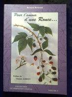 Pour L'amour D'une Ronce Bernard Bertrand, Editions De Terran, 2003 - Encyclopaedia
