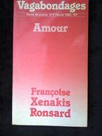 Vagabondages, Revue De Poésie N°17 Février 1980: Amour (Ronsard-Xenakis) - Poesie