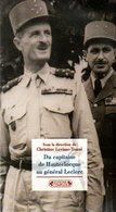 Du Capitaine De Hauteclocque Au Général Leclerc Par Levisse Touzé (ISBN 2870278187 EAN 9782870278185) - Livres