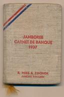 JAMBOREE 1937 - Carnet De Banque / R.Mees & Zoonen, Jamboree Banquiers - Utilisation Postérieure 1946/47 - Scouting