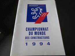 Revue OFFICIEL PEUGEOT SPORT Championnat Du Monde Des Constructeurs  1994  52 Pages - Auto/Moto