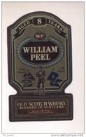 Etiquette De Scotch  Whisky -  William Peel   -   Ecosse - Whisky