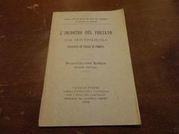 PICCOLE LETT. EDITE DAI FIGLI DEI CARCERATI IN VALLE DI POMPEI-L'INCONTRO DEL FORZATO EDUCATO IN VALLE POMPEI-1902 - Vecchi Documenti