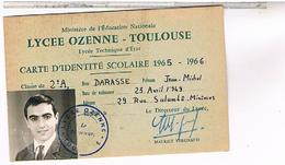 31 TOULOUSE CARTE IDENTITE SCOLAIRE LYCEE OZENNE 1965 1966             CA495 - Chèques & Chèques De Voyage