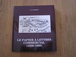 LE PAPIER à LETTRES COMMERCIAL 1830 1930 Régionalisme Usine Industrie Brasserie Wielemans Carrières Fonderies Clabecq - Belgique