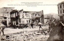 Guerre 14 18 : Salonique (Grèce) Quartier Devant La Poste Après L'incendie Du 18 Août 1917 - Guerre 1914-18