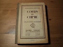 COURS DE CHIMIE. 1936. BREVET ELEMNTAIRE. LIBRAIRIE GENERALE - 18 Ans Et Plus