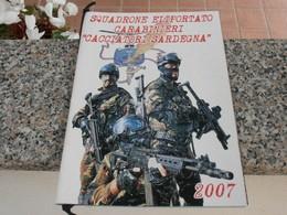Calendario Squadrone Eliportato Carabinieri Cacciatori Sardegna 2007 - Calendari