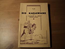 DIE KARAWANE OU LE SEIGNEUR DU DESERT. 1967. LIVRE ALLEMAND TRADUIT EN FRANCAIS DESTINES AUX GERMANISTES. WILHELM HAUFF - Schulbücher