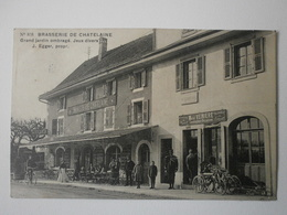 Suisse. Chatelaine, La Brasserie (8025) - GE Ginevra
