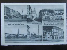 Postkarte - Propaganda - Braunau Am Inn - Briefe U. Dokumente