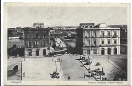 Taranto. Piazza Fontana - Ponte Napoli. Tram. - Taranto
