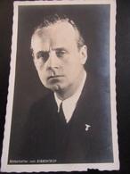 Postkarte - Propaganda - Botschafter (!) Von Ribbentrop - Erhaltung II - Deutschland