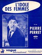 PIERRE PERRET - L'IDOLE DES FEMMES - 1963 - EXC ETAT PROCHE DU NEUF- - Music & Instruments