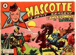 MASCOTTE LE PETIT SERGENT - N° 8 - NOVEMBRE 1949 - GIUSEPPE PEREGO DESSINATEUR - BON ETAT - - Kleine Formaat